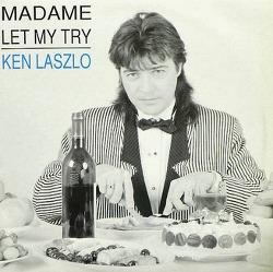 ♬) Ken Laszlo -> Madame
