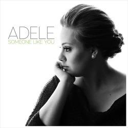 Someone Like You - Adele / 2011