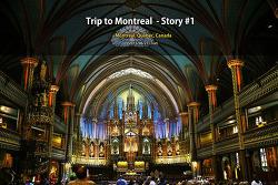 몬트리올 여행 Trip to Montreal - Story #1 (2015.06.23)