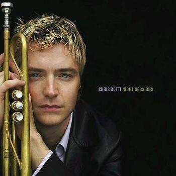 night session(2001): CHRIS BOTTI
