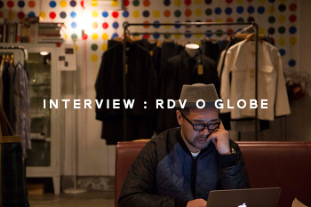 INTERVIEW : RDV O GLOBE