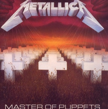 [Heavy Metal 001] Metallica - Master of Puppets