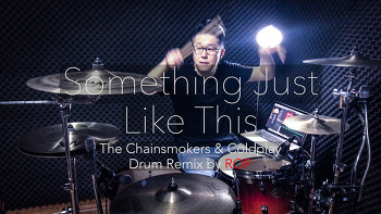 """The Chainsmokers & Coldplay(체인스모커스&콜드플레이) - """"Something just like this"""" Drum remix by rop"""