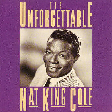 Nat King Cole - Unforgettable 가사 해석 냇킹콜 듣기