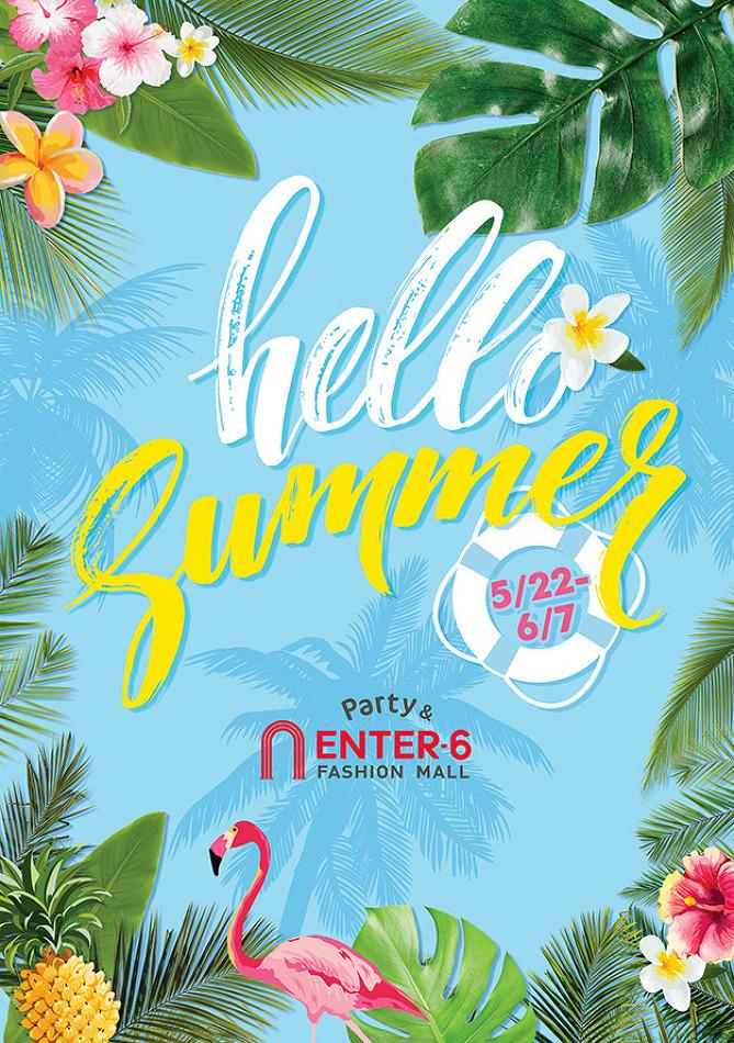 Hello, Summer!  [5/22(월)~6/7(수)]