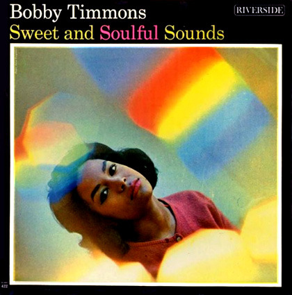 Bobby Timmons Sweet And Soulful Sounds