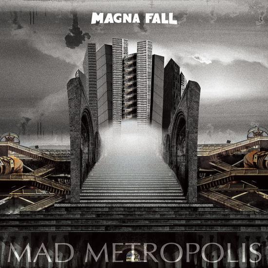 Magna Fall - Mad Metropolis [칠리뮤직 음반 소개글]