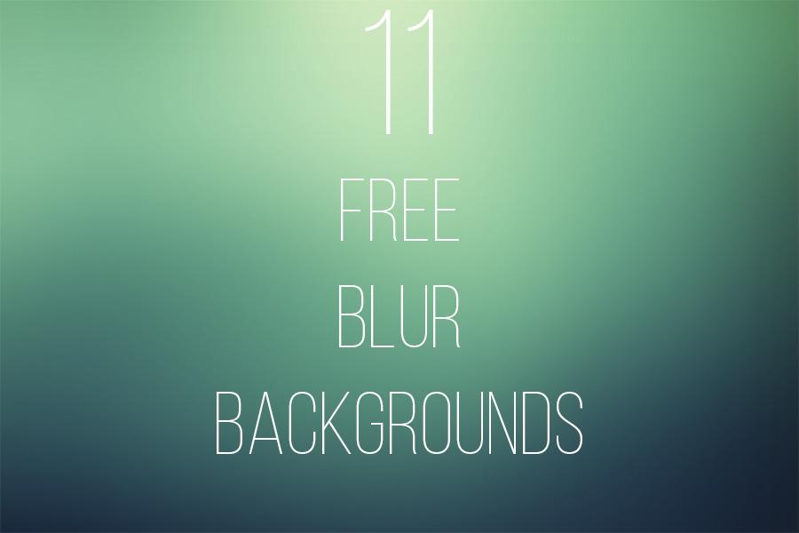 11 가지 무료 블러 백그라운드(배경) 이미지 - 11 Free Blur Backgrounds